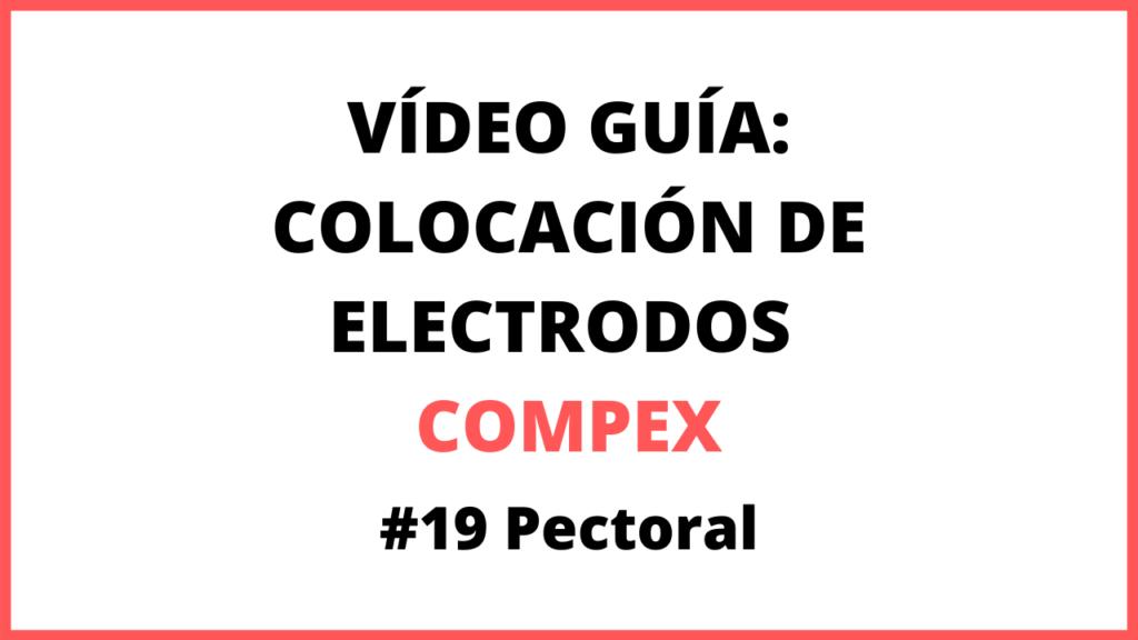 Compex en pectoral colocacion electrodos